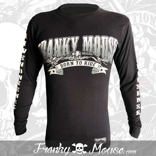 Long Sleeve T-shirt Franky Mouse Born To Ride